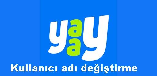 yaay-kullanici-adi-degistirme